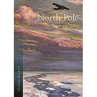 North Pole: Luonto ja kulttuuri (Earth)