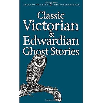 Classic Victorian and Edwardian Ghost Stories (Mystery & Supernatural) (Mystery & Supernatural)