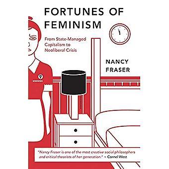 Formuer af feminisme: fra staten-administreret kapitalismen neoliberale krisen