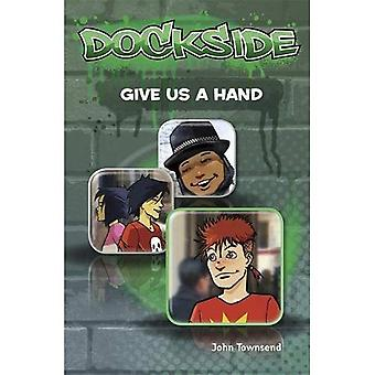 Dockside: Give Us a Hand (Stage 2 Book 10)