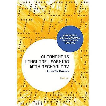 Apprendimento della lingua autonoma con tecnologia: Beyond The Classroom (progressi nel linguaggio digitale di apprendimento e insegnamento)