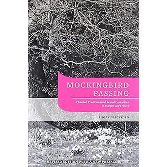 Mockingbird Passing - Closeted Traditions and Sexual Curiosities in Ha