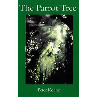 The Parrot Tree by Koenz & Peter