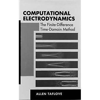 Computational Electrodynamics metoden FiniteDifference TimeDomain av Taflove & Allen