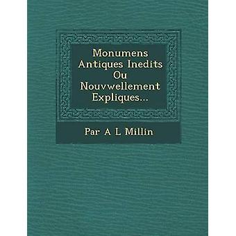 Monumens antikviteter Inedits Ou Nouvwellement Expliques... av Par a. L. Millin