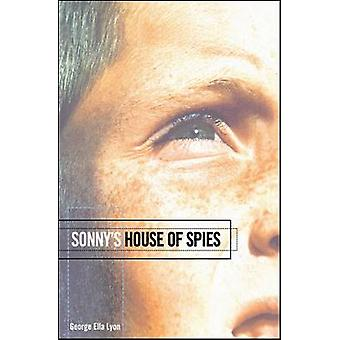 Sonnys House of Spies by Lyon & George Ella