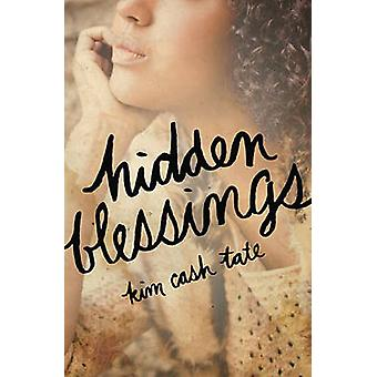 Hidden Blessings by Tate & Kim Cash