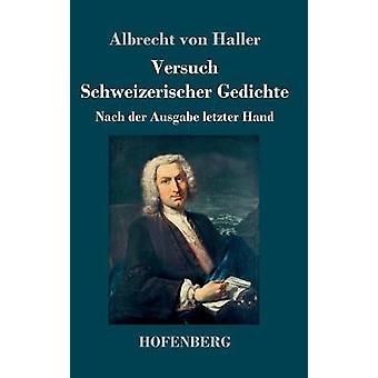 Versuch Schweizerischer Gedichte by Haller & Albrecht von