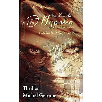 Das Lcheln der Hypatia by Gerome & Michl