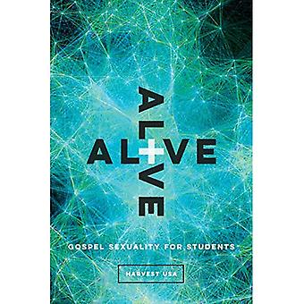 Alive: Gospel Sexuality for� Students