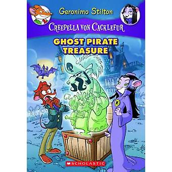 Ghost Pirate Treasure by Geronimo Stilton - 9780545307444 Book