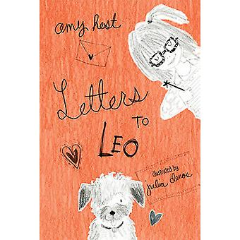 Letters to Leo by Amy Hest - Julia Denos - 9780763671655 Book