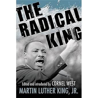 The Radical King by Martin Luther King - 9780807034521 Book