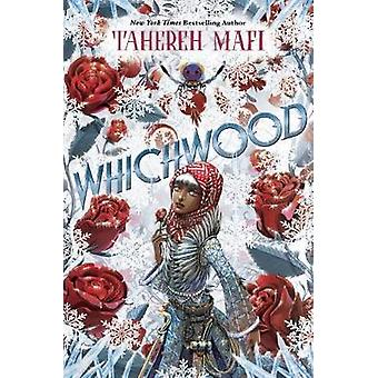 Whichwood by Tahereh Mafi - 9781101994795 Book