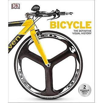 Bicycle - The Definitive Visual History by DK Publishing - DK - 978146