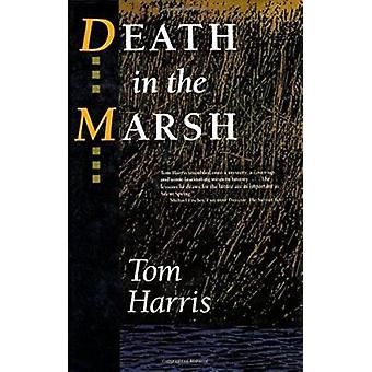 Death in the Marsh by Tom Harris - 9781559630696 Book