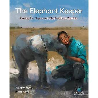 The Elephant Keeper by Margriet Ruurs - 9781771385619 Book