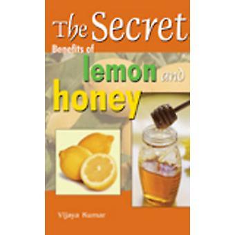 Secret Benefits of Lemon & Honey by Vijaya Kumar - 9788120755772 Book