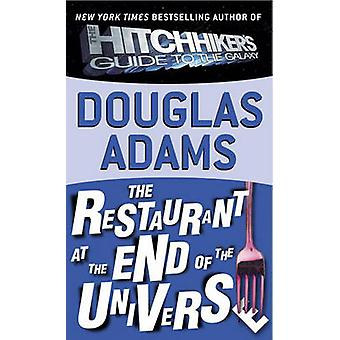 The Restaurant at the End of the Universe by Douglas Adams - 97806133