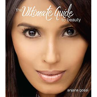 The Ultimate Guide to Beauty - 9781905581252 Book