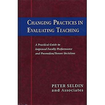 Changer les pratiques en matière d'évaluation de l'enseignement : guide pratique pour améliorer le rendement et la promotion du corps professoral et les décisions en matière de promotion et de gestion