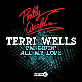 Terri Wells - I'm Givin All My Love USA import