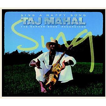 Taj Mahal - cantare una canzone felice: importazione USA The Wb Recordings [CD]