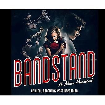 Osnes * Laura / Cott * Corey / Leavel * Beth - Bandstand (originale Broadway Cast Recording) [CD] USA importerer