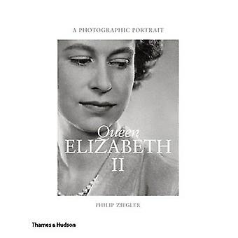 Drottning Elizabeth II - ett fotografiskt porträtt av Philip Ziegler - Emma