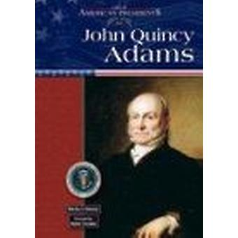 John Quincy Adams by Martha S. Hewson - 9780791075999 Book
