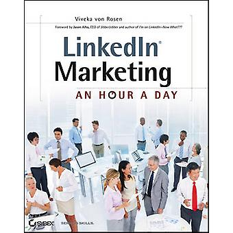 LinkedIn Marketing - An Hour a Day by Viveka von Rosen - 9781118358702
