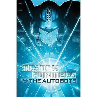 Transformatoren - Aufstieg von Optimus Prime von Chris Metzen - Flint Dille - L