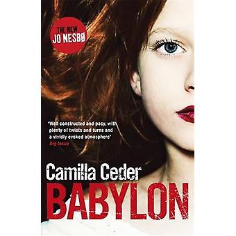 Babylon przez Camilla Ceder - 9781780220970 książki