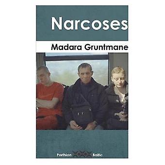 Narcoses by Madara Gruntmane - 9781912109067 Book
