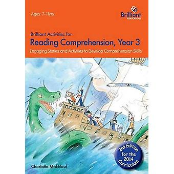 Brilliant Activities for Reading Comprehension - Year 3 - Engaging Sto