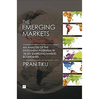The Emerging Markets Handbook - An Analysis of the Investment Potentia