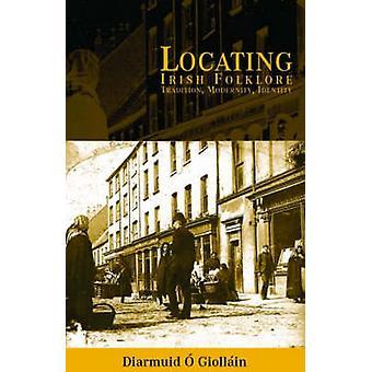 Localisation de Folklore irlandais - Tradition - modernité - identité de Diarmuid