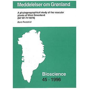 Meddelelser Om Gronland - A Phytogrographical Study of the Vascular Pl
