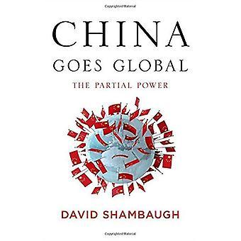 China erobert die Welt: Die partielle macht
