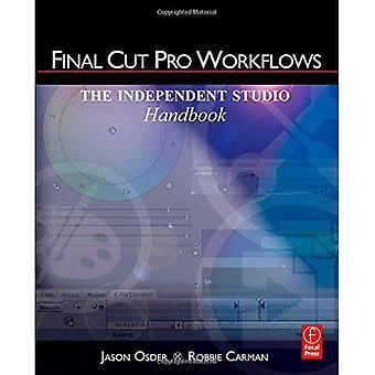 Apple Final Cut Pro Workflows: De onafhankelijke Studio Handbook