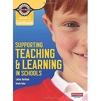 Level 2 Certificate Supporting Teaching and Learning in Schools Candidate Handbook: The Teaching Assistant's Handbook