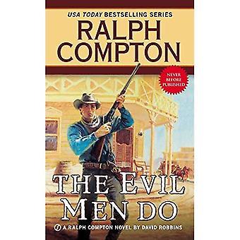 De onda männen göra (Ralph Compton västra serien)