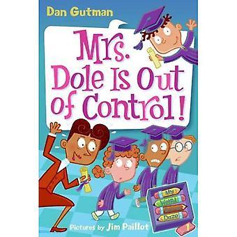 Mrs. Dole er ude af kontrol! (Turtleback School &; bibliotek bindende udgave)