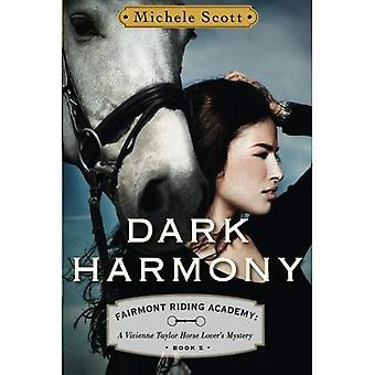 Dark Harmony: A Vivienne Taylor Horse Lover's Mystery (Fairmont Riding Academy)