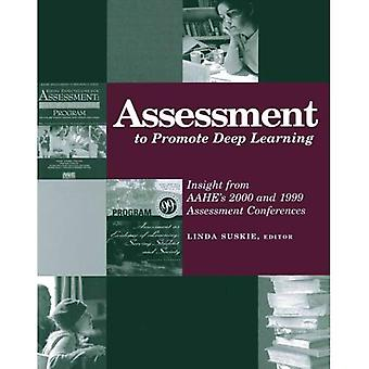 Assessment to Promote Deep Learning: Insight from Aahe's 2000 and 1999 Assessment Conferences