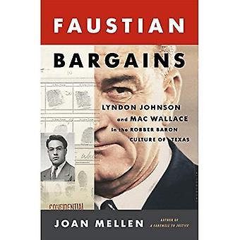 Promos faustien: Lyndon Johnson et Mac Wallace dans la Culture de Baron voleur du Texas