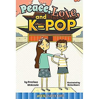 Peace, Love, and K-Pop
