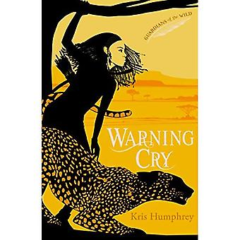 Warning Cry (Guardians of the Wild)