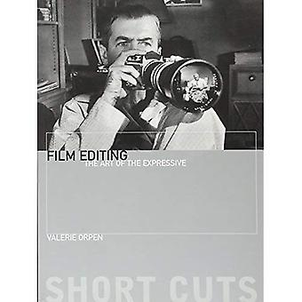 Film Editing: The Art of the Expressive (Short Cuts (Wallflower))