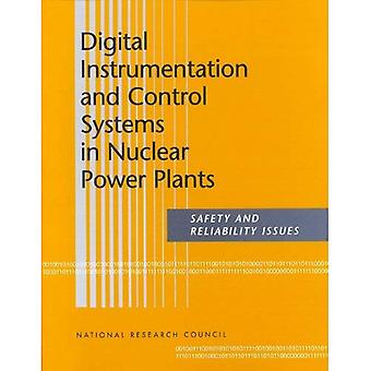 Digital Instrumentation and Control Systems in Nuclear Power Plants: Safety and Reliability Issues; Final Report